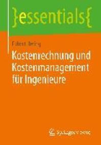 Kostenrechnung Und Kostenmanagement Fur Ingenieure