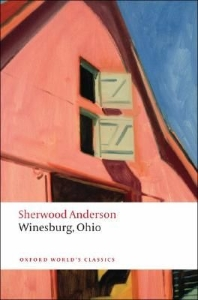 Winesburg, Ohio (Oxford World Classics)(New Jacket)