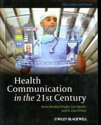 Health Communication in the 21st Century (Paperback)