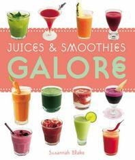 Juices & Smoothies Galore
