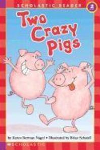 [해외]Two Crazy Pigs (Scholastic Reader, Level 2)