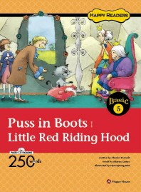 Puss in Boots Little Red Riding Hood(CD1장포함)(Happy Readers Basic 5)