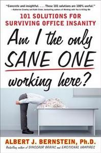[해외]Am I the Only Sane One Working Here? (Paperback)