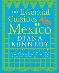 [해외]The Essential Cuisines of Mexico