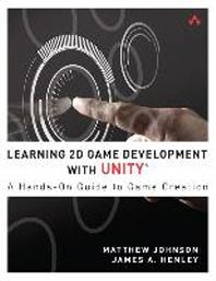 [해외]Learning 2D Game Development with Unity (Paperback)