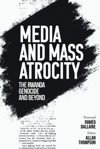 Media and Mass Atrocity