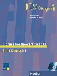 Start Deutsch 1. Fit furs Goethe-Zertifikat A1