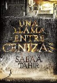 [해외]Una Llama Entre Cenizas / An Ember in the Ashes (Paperback)
