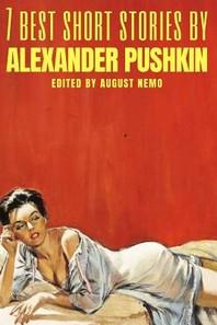 [해외]7 best short stories by Alexander Pushkin (Paperback)