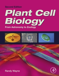 Plant Cell Biology  From Astronomy to Zoology