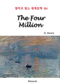 The Four Million (영어로 읽는 세계문학 84)