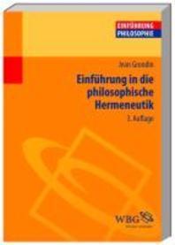 Einfuehrung in die philosophische Hermeneutik