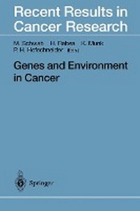 Genes and Environment in Cancer