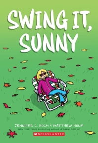 Swing It, Sunny ( Sunny #2 )