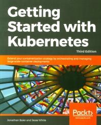 [보유]Getting Started with Kubernetes