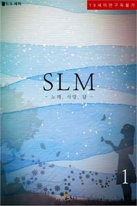 SLM. 1
