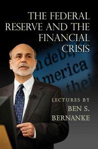 [해외]The Federal Reserve and the Financial Crisis (Hardcover)
