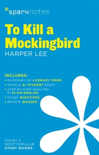 To Kill a Mockingbird SparkNotes Literature Guide