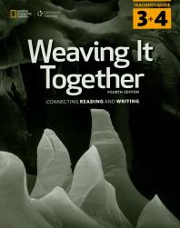 Weaving It Together. 3 & 4 TM