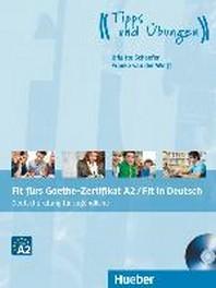 Fit fuers Goethe-Zertifikat A2 / Fit in Deutsch. Lehrbuch mit Audio-CD