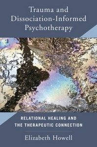 Trauma and Dissociation Informed Psychotherapy