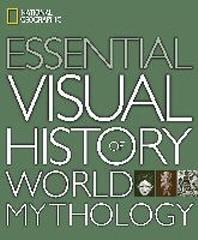 National Geographic Essential World Mythology