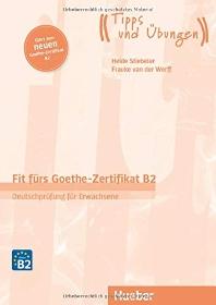 Fit fuers Goethe-Zertifikat B2 / Lehrbuch mit Audio-CD