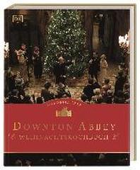 [해외]Das offizielle Downton-Abbey-Weihnachtskochbuch
