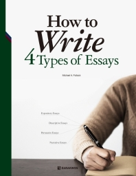 How to Write 4 Types of Essays