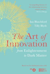 The Art of Innovation: From Enlightenment to Dark Matter