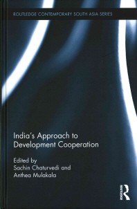 India�s Approach to Development Cooperation