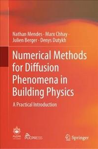 [해외]Numerical Methods for Diffusion Phenomena in Building Physics