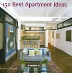 150 Best Apartment Ideas(양장본 HardCover) /새책수준    ☞ 서고위치:MH 3