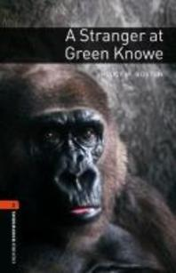 A STRANGER AT GREEN KNOWE(OXFORD BOOKWORMS 2)