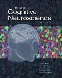 Principles of Cognitive Neuroscience. Dale Purves ... [Et Al.]