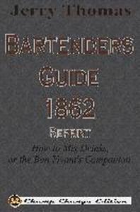 [해외]Jerry Thomas Bartenders Guide 1862 Reprint (Paperback)