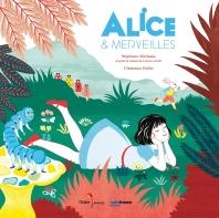 Alice & Merveilles - Edition Album
