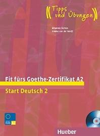Start Deutsch 2 Fit furs Goethe-Zertifikat A2