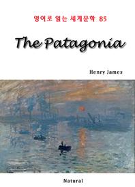 The Patagonia (영어로 읽는 세계문학 85)