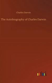 [해외]The Autobiography of Charles Darwin (Hardcover)