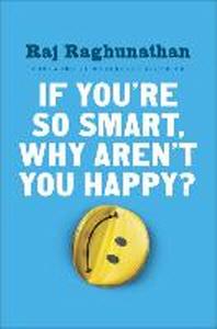 [해외]If You're So Smart, Why Aren't You Happy?