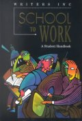 School to Work : School to Work : A Student Handbook
