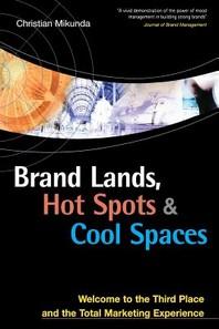 [해외]Brand Lands, Hot Spots & Cool Spaces