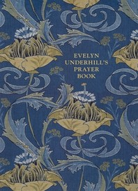 [해외]Evelyn Underhill's Prayer Book (Paperback)