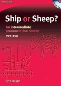 Ship or Sheep (3rd Edition)(An Intermediate Pronunciation Course