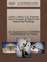 Lamar V. Micou U.S. Supreme Court Transcript of Record with Supporting Pleadings