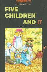 Five Children and It(Oxford Bookworms Library 2)