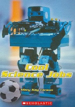 Cool Science Jobs(Action Science Level 1)