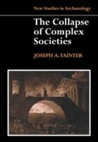 Collapse of Complex Societies 1ed