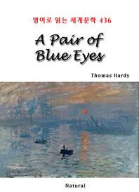 A Pair of Blue Eyes (영어로 읽는 세계문학 436)